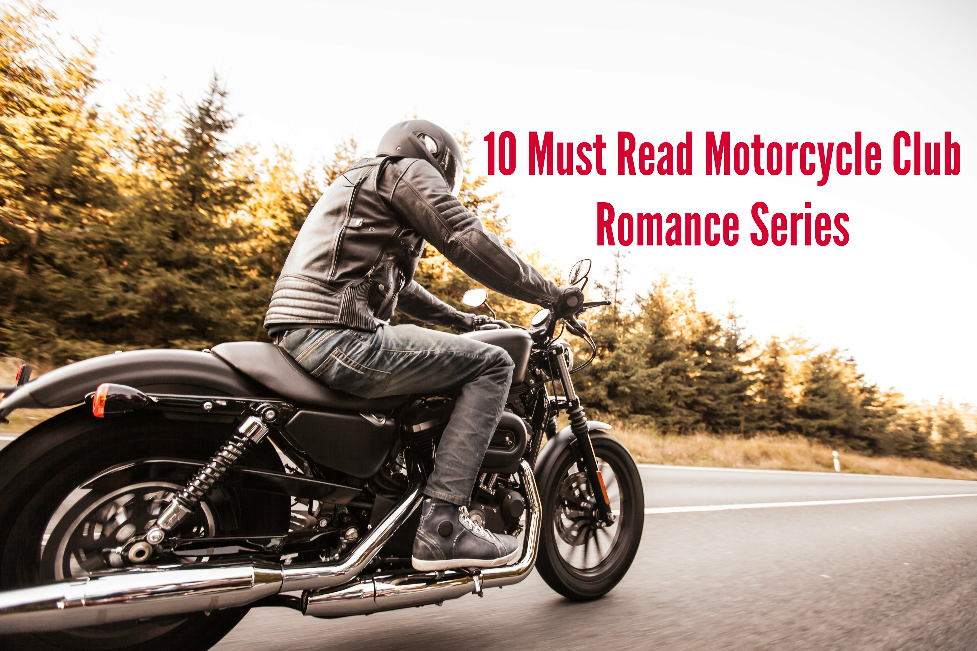 10 Must Read Motorcycle Club Romance Series