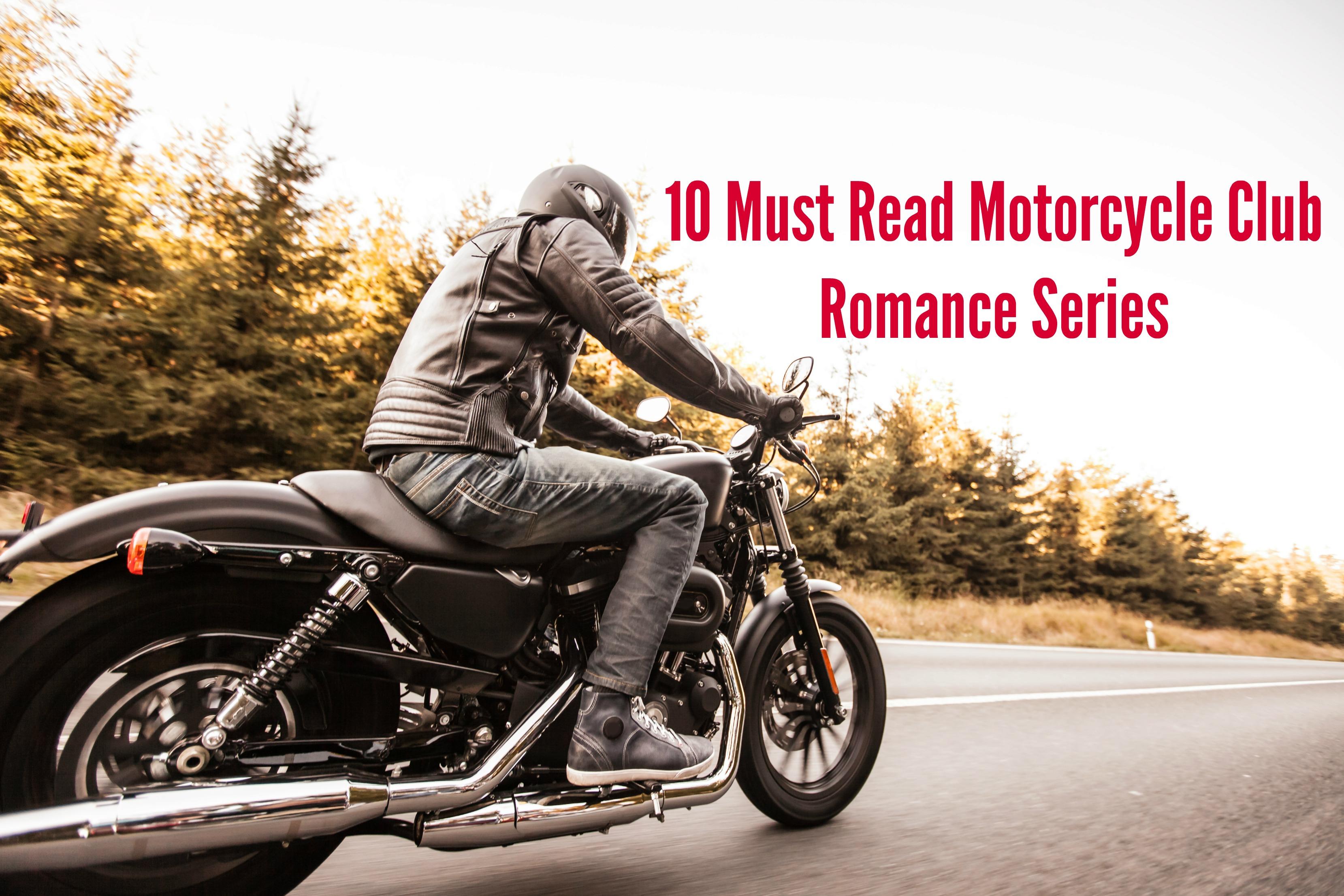 10 Must Read Motorcycle Club Romance Series