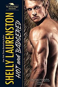 Shelly Laurenston-Hot and Badgered