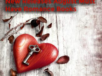 ugust New Releases Must Have Romance Books