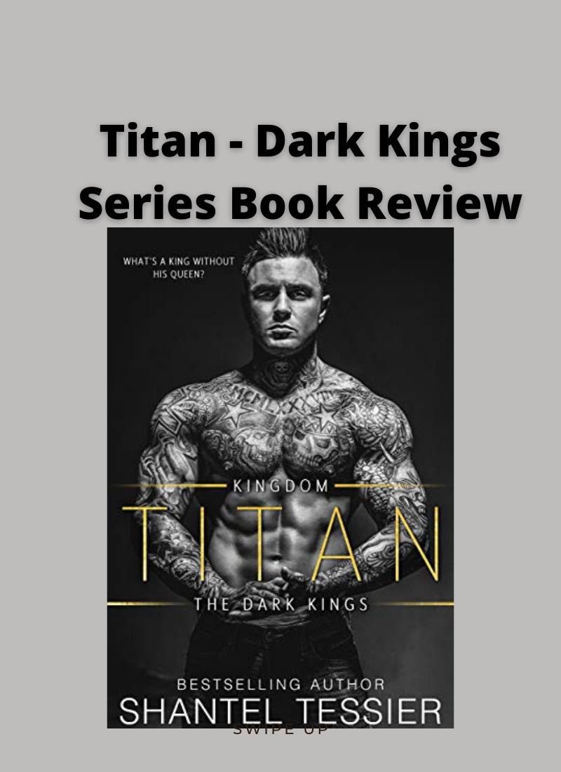 Titan Dark Kings_Series_Book_Review
